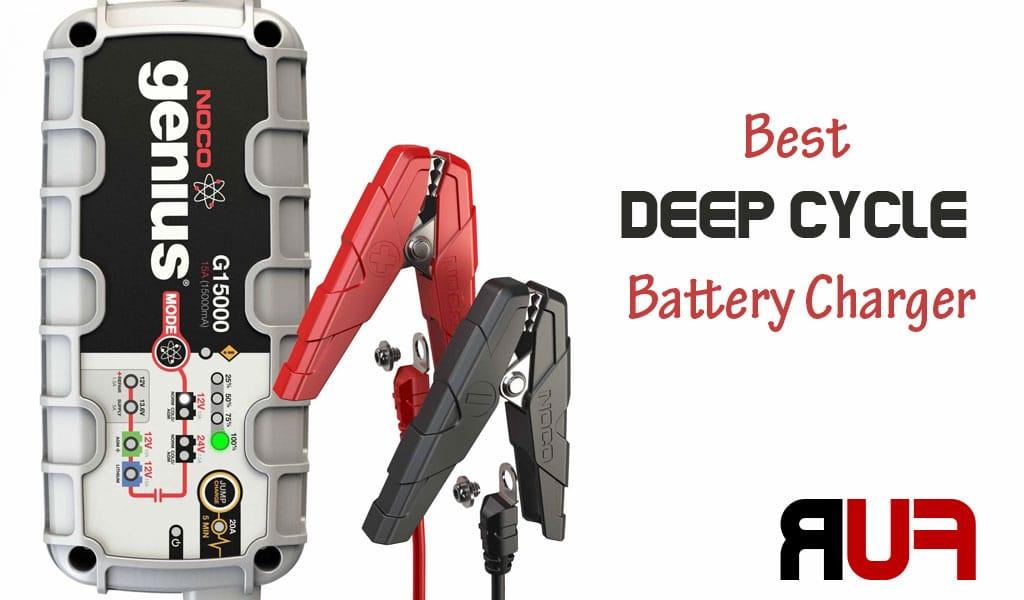 Best Deep Cycle Battery Charger Reviews In 2019 Ruf Car Chargers