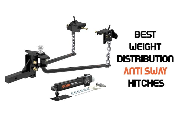 Best Weight Distribution Anti Sway Hitches